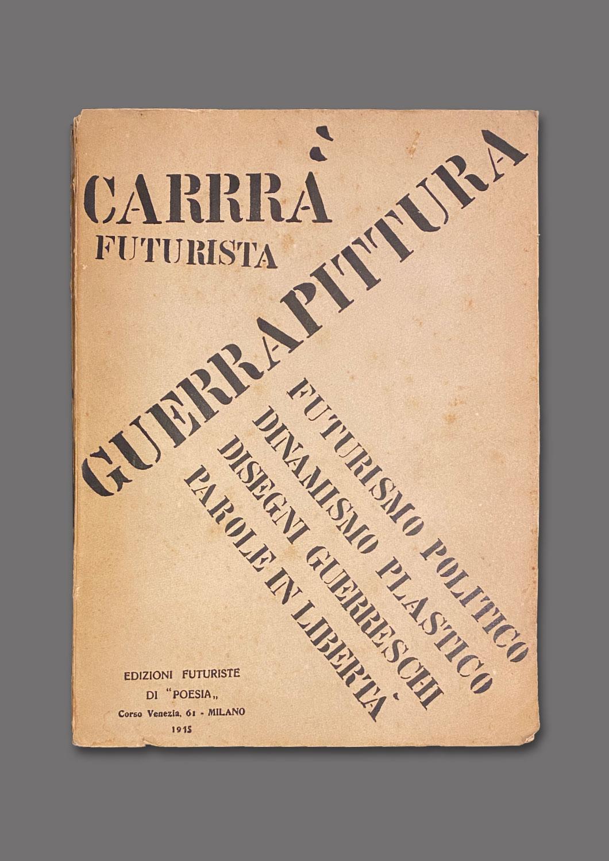 GUERRAPITTURA-CARRÀ-FRONTE
